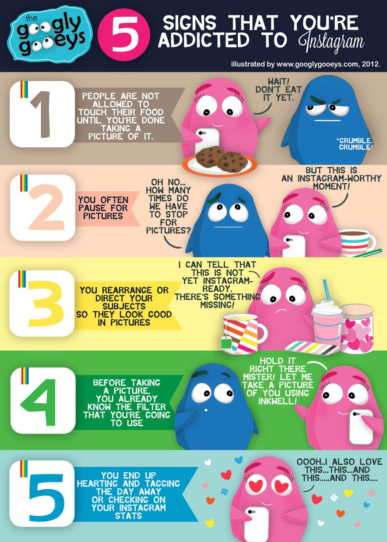 Signs That You're Addicted to Instagram! Follow The Googly Gooeys on Instagram: googlygooeys F