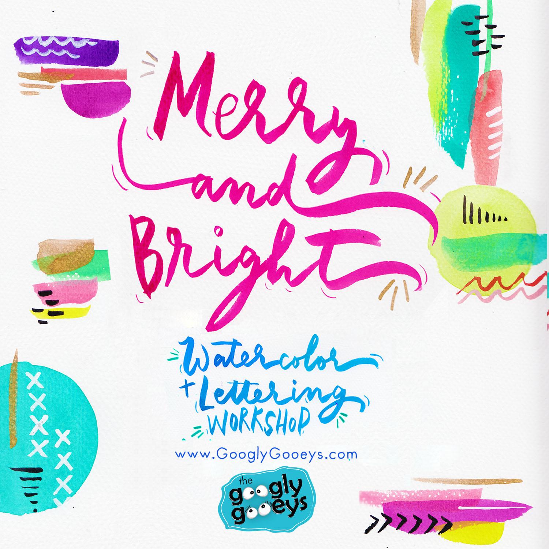 Merry Bright Workshop 730pm